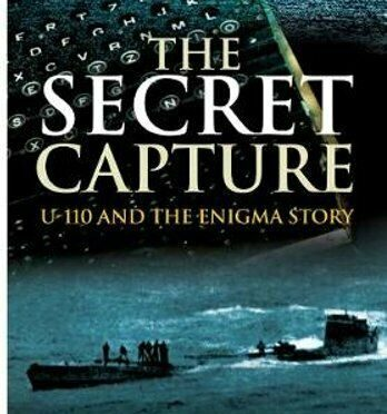 Book Review The Secret Capture: U-110 and the Enigma Story, Author Stephen Roskill