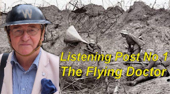 The Listening Post 1. John Richardson: The Flying Doctor