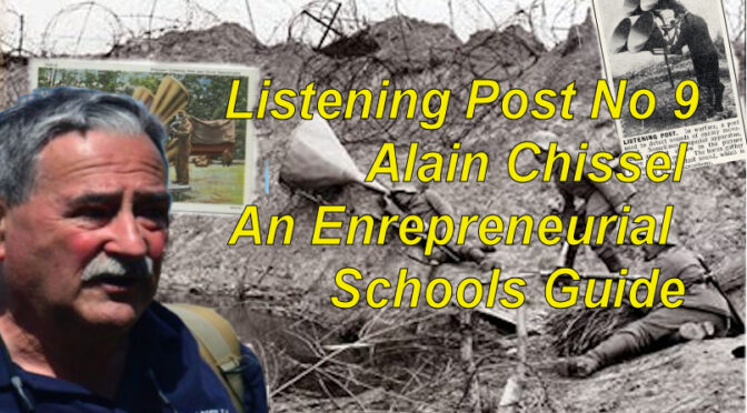Listening Post No 9: Alain Chissel: An Entrepreneurial Schools Guide